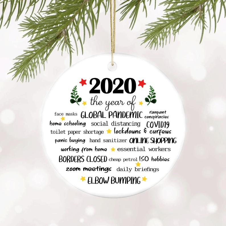 2020 The Year Of Ornament Quarantine Christmas Personalized Gifts