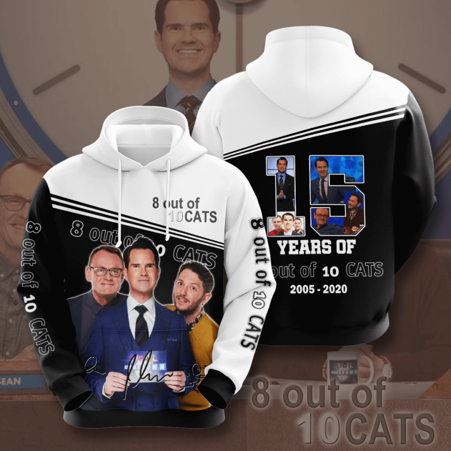 8 Out Of 10 Cats No15 Custom Hoodie 3D