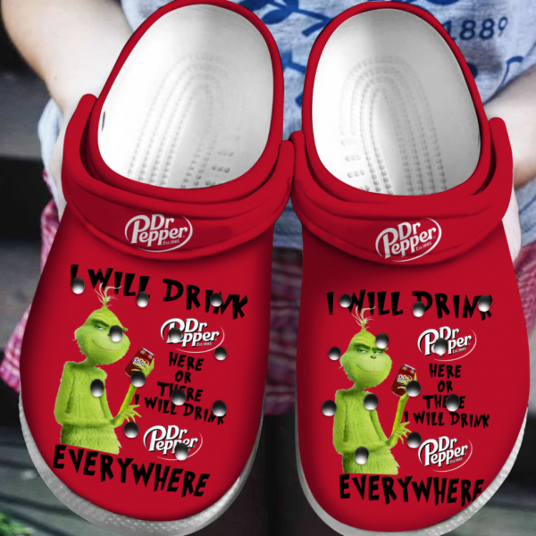 Grinch I Will Drink Dr Pepper Here Or There I Will Drink Dr Pepper Everywhere Crocs Clog Shoes