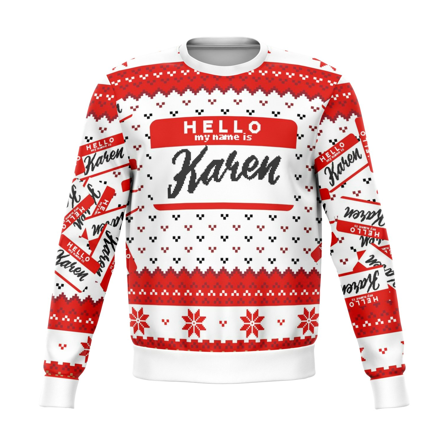 Hello My Name Is Karen Ugly Sweater