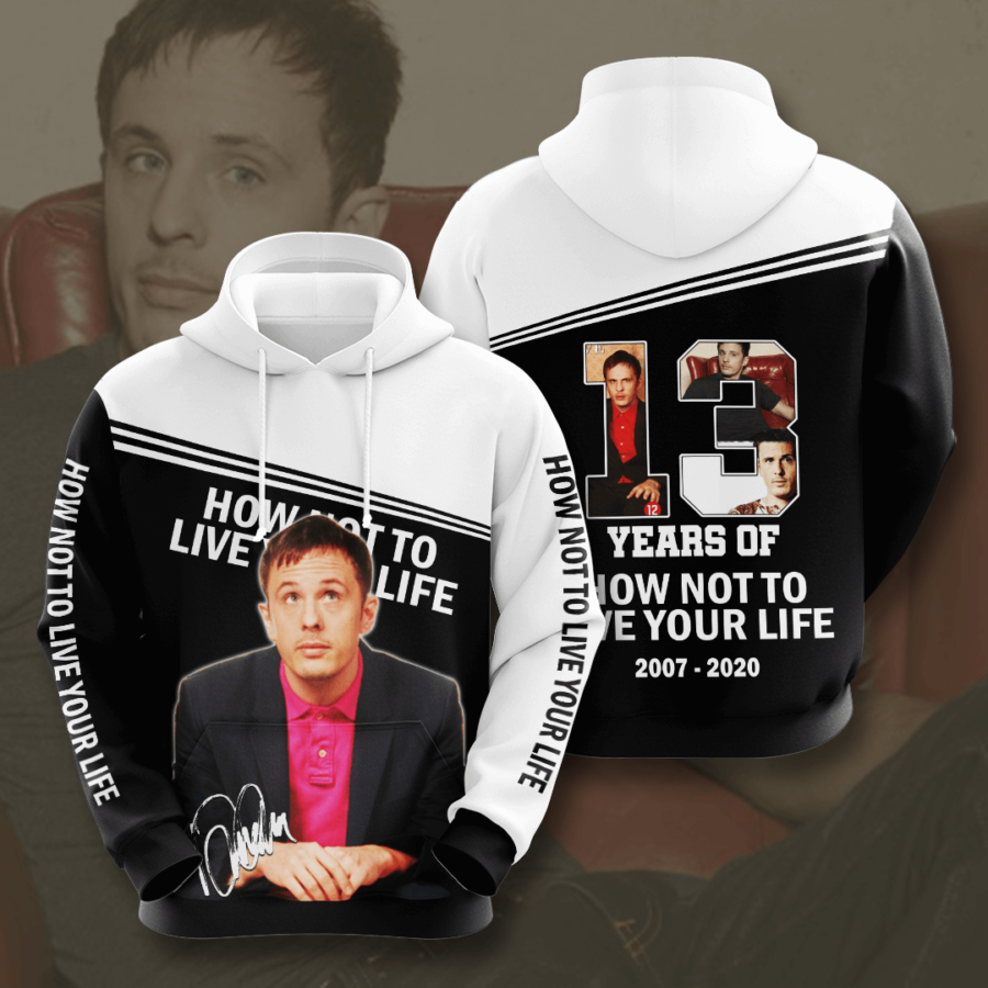 How Not To Live Your Life No814 Custom Hoodie 3D