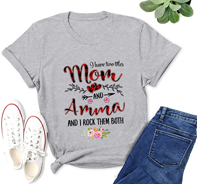 I Have Two Titles Mom And Amma Men's T Shirt
