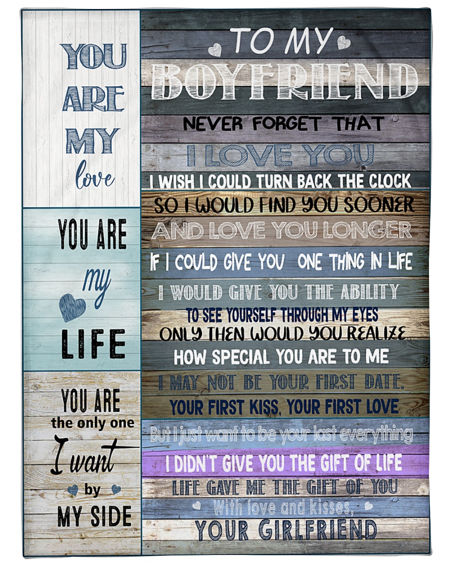 Message To My Boyfriend You Are My Love You Are My Life You Are The Only One I Want To Be My Side Fleece Blanket