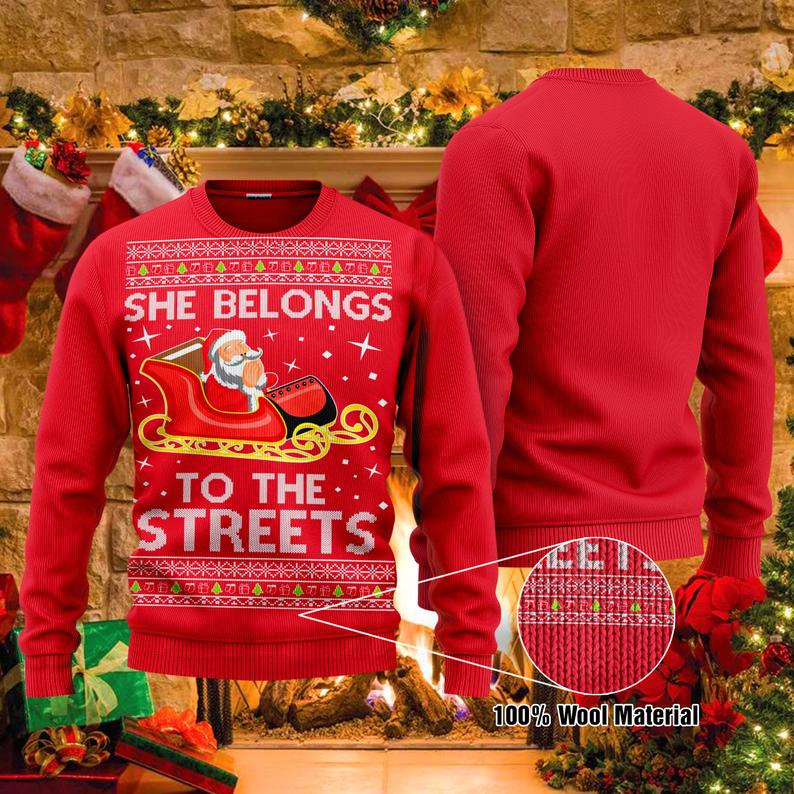 She Belongs To The Streets Santa Claus Christmas Santa 100% Wool Ugly Sweater