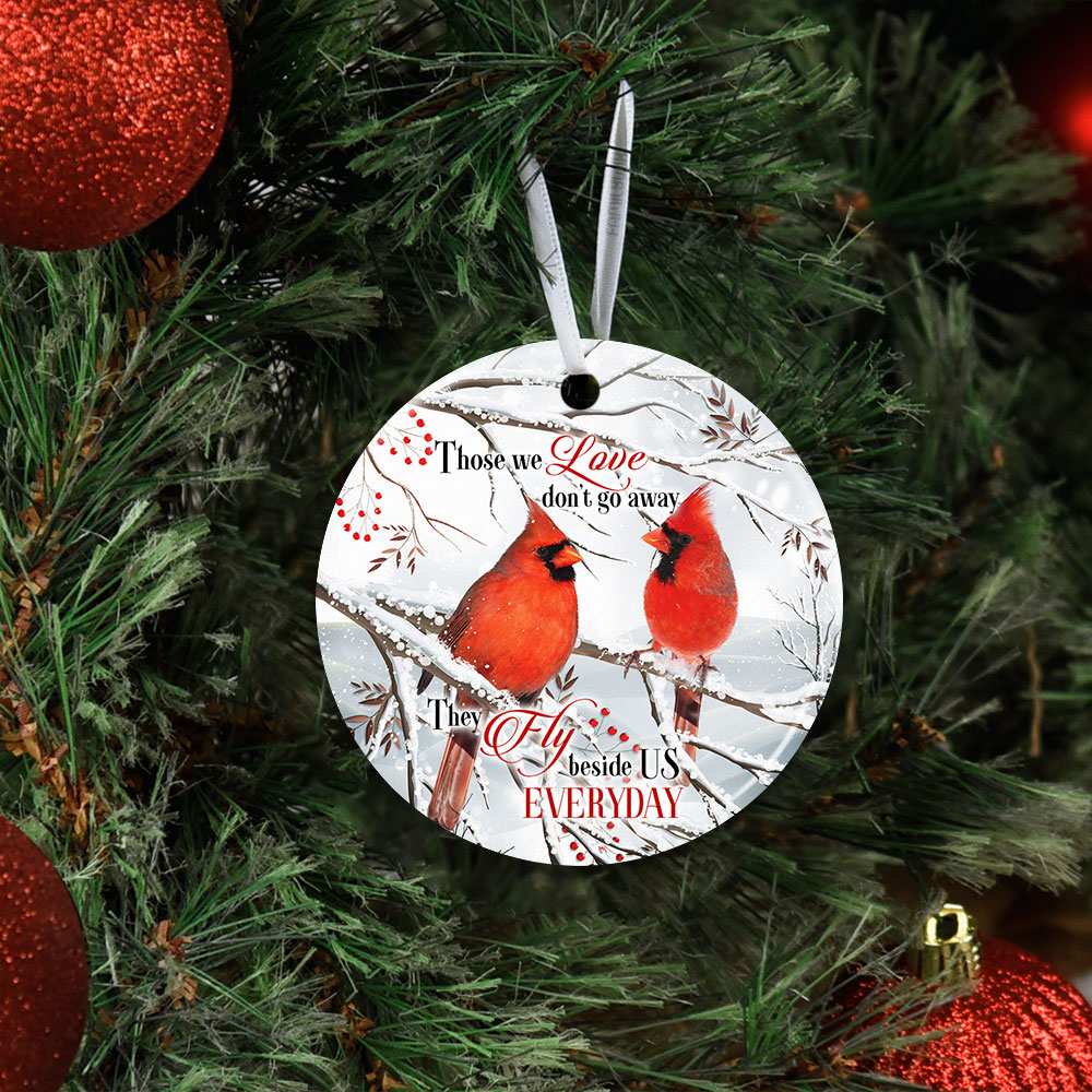 Those We Love Don�t Go Away Christmas Cardinal Ceramic Circle Ornament Personalized Gifts