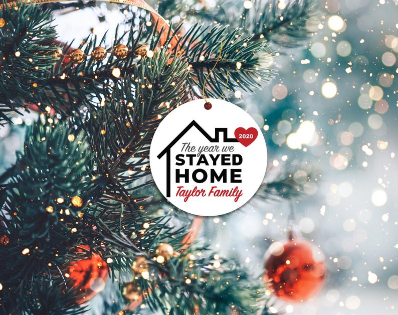 We Stayed Home 2020 Ornament Funny Covid Custom Holiday Christmas Decor Mask Ornaments Personalized Gifts