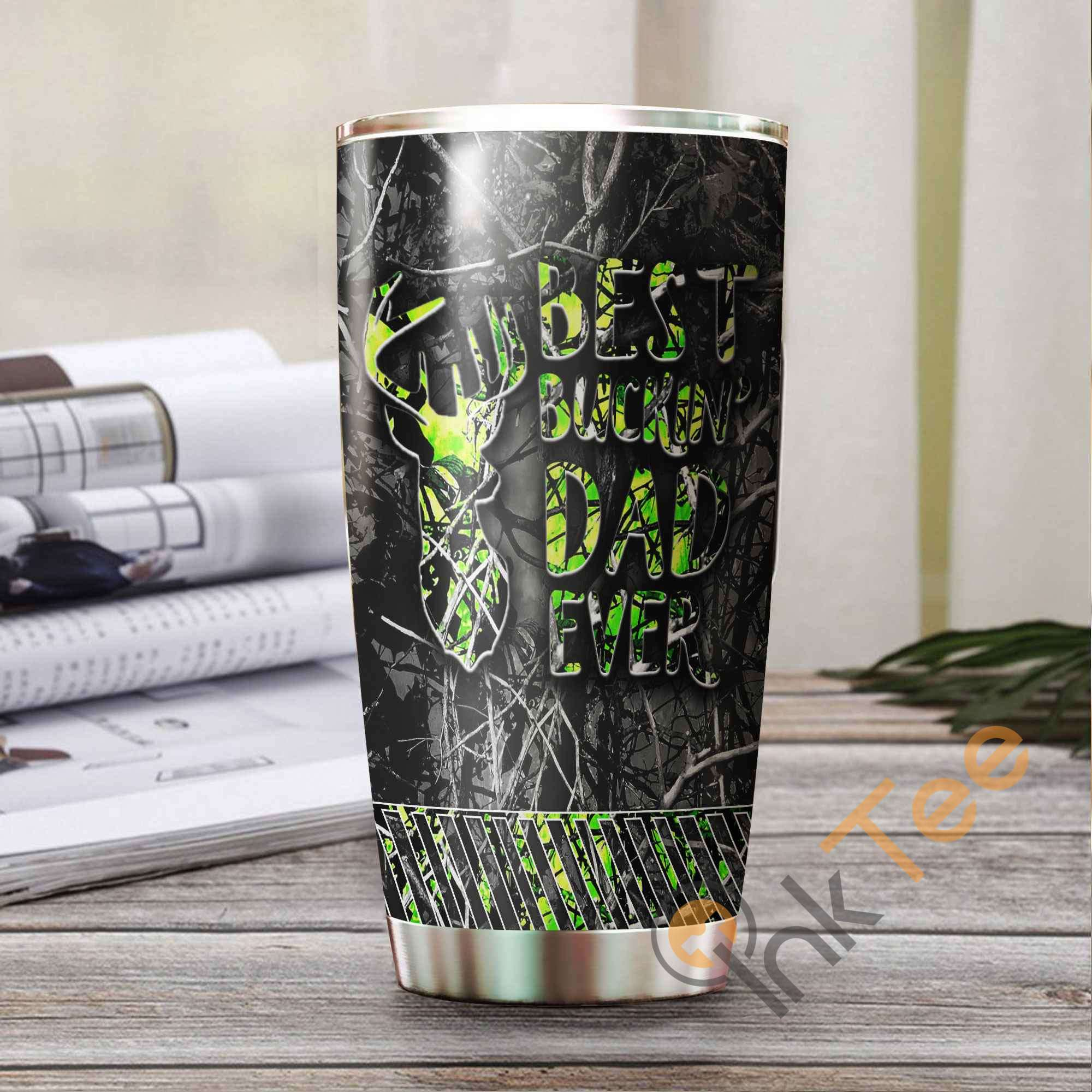 Best Buckin Dad Ever Amazon Best Seller Sku 2867 Stainless Steel Tumbler