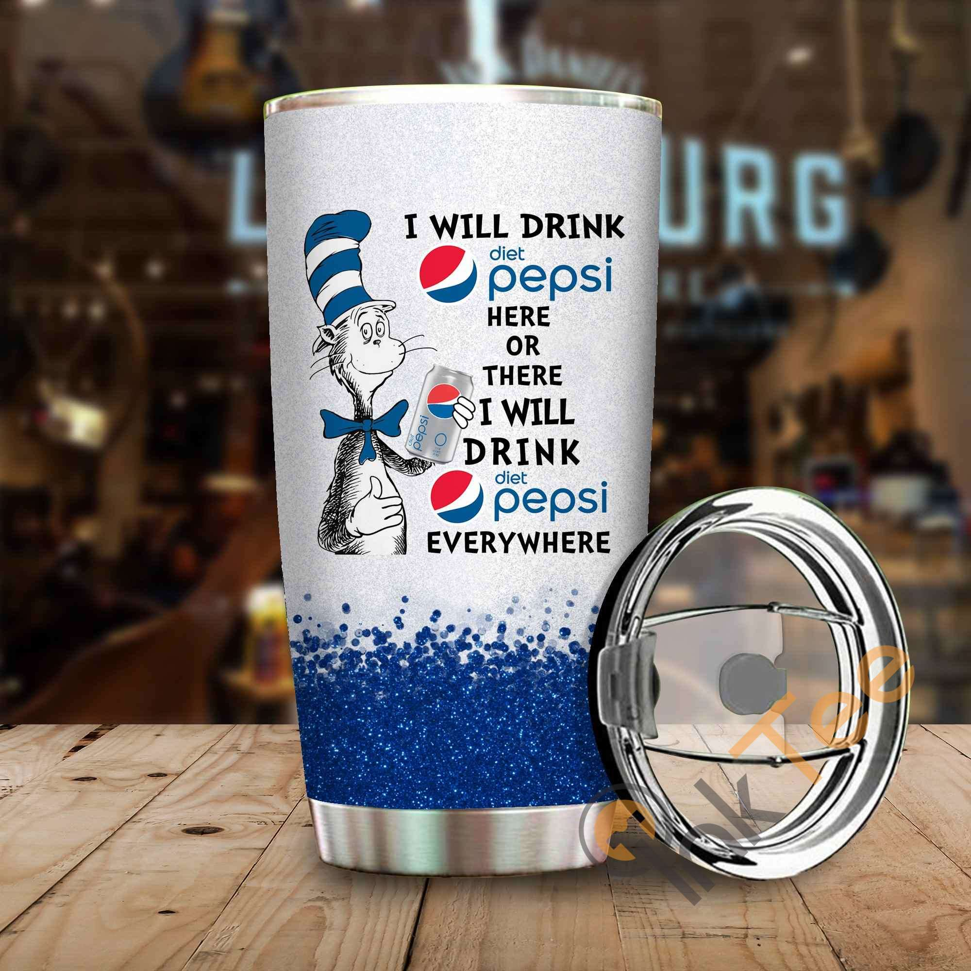 Dr Seuss I Will Drink Pepsi Here Or There Amazon Best Seller Sku 3912 Stainless Steel Tumbler