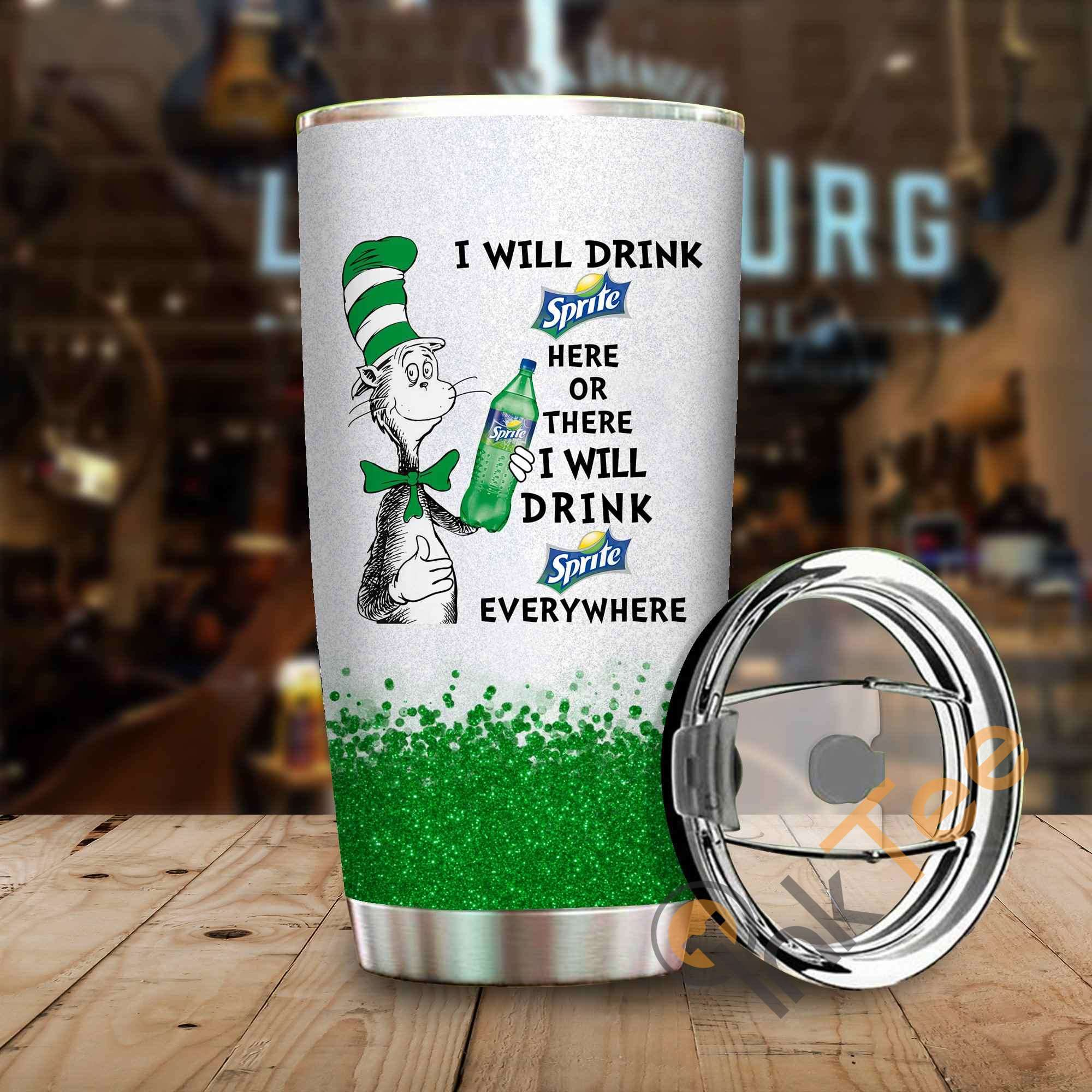 Dr Seuss I Will Drink Sprite Here Or There Amazon Best Seller Sku 4065 Stainless Steel Tumbler
