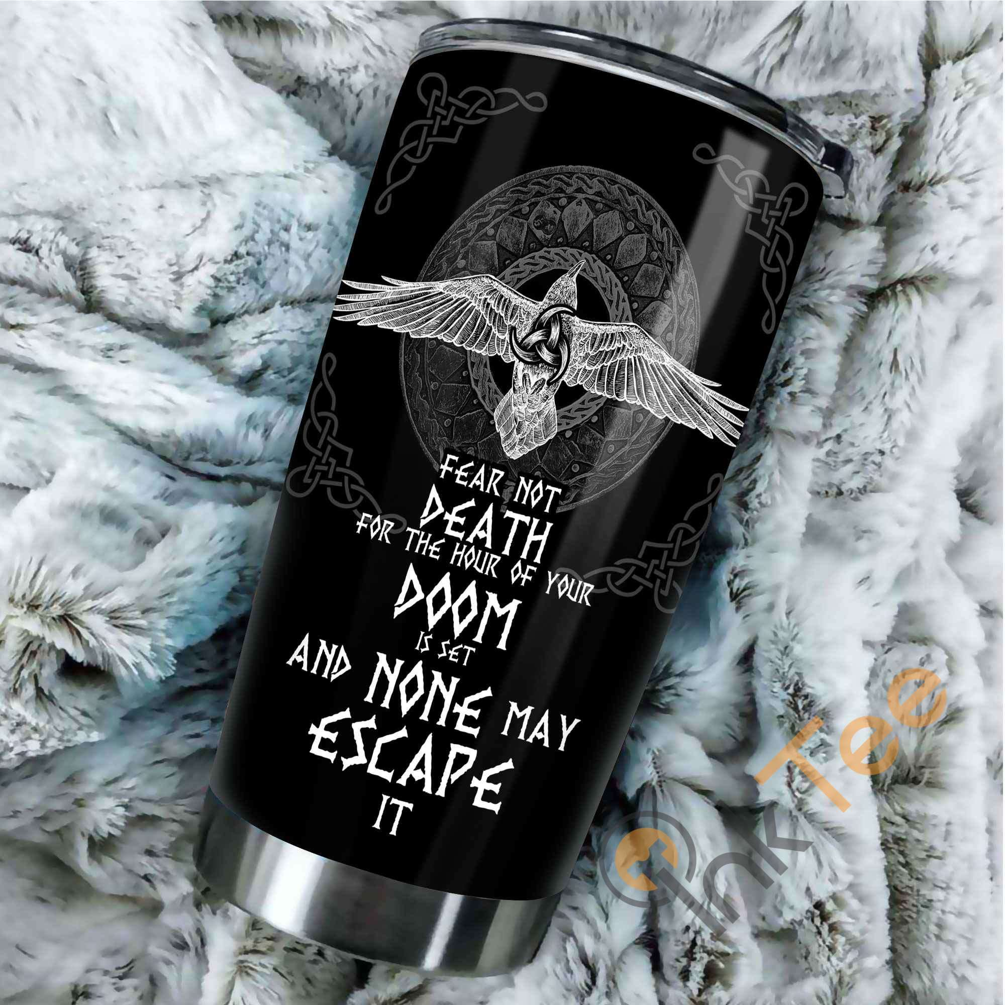 Fear Not Death For The Hour Of Your Doom Stainless Steel Tumbler