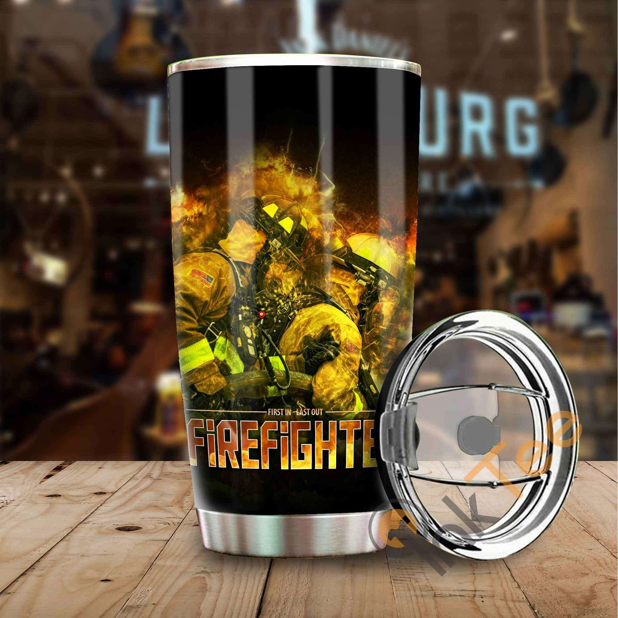 Firefighter ' First In Last Out Stainless Steel Tumbler
