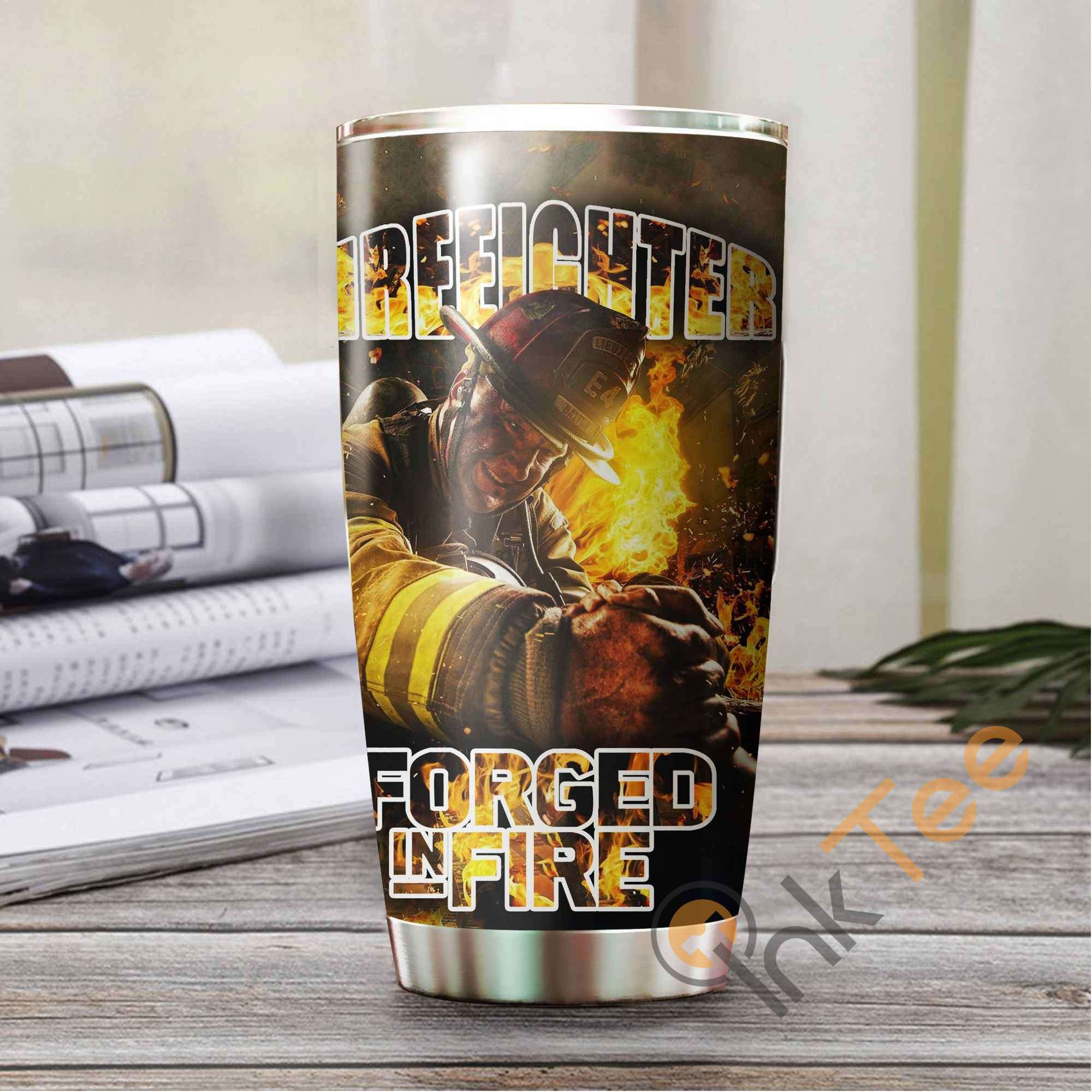 Firefighter ' Forged In Fire Amazon Best Seller Sku 3457 Stainless Steel Tumbler