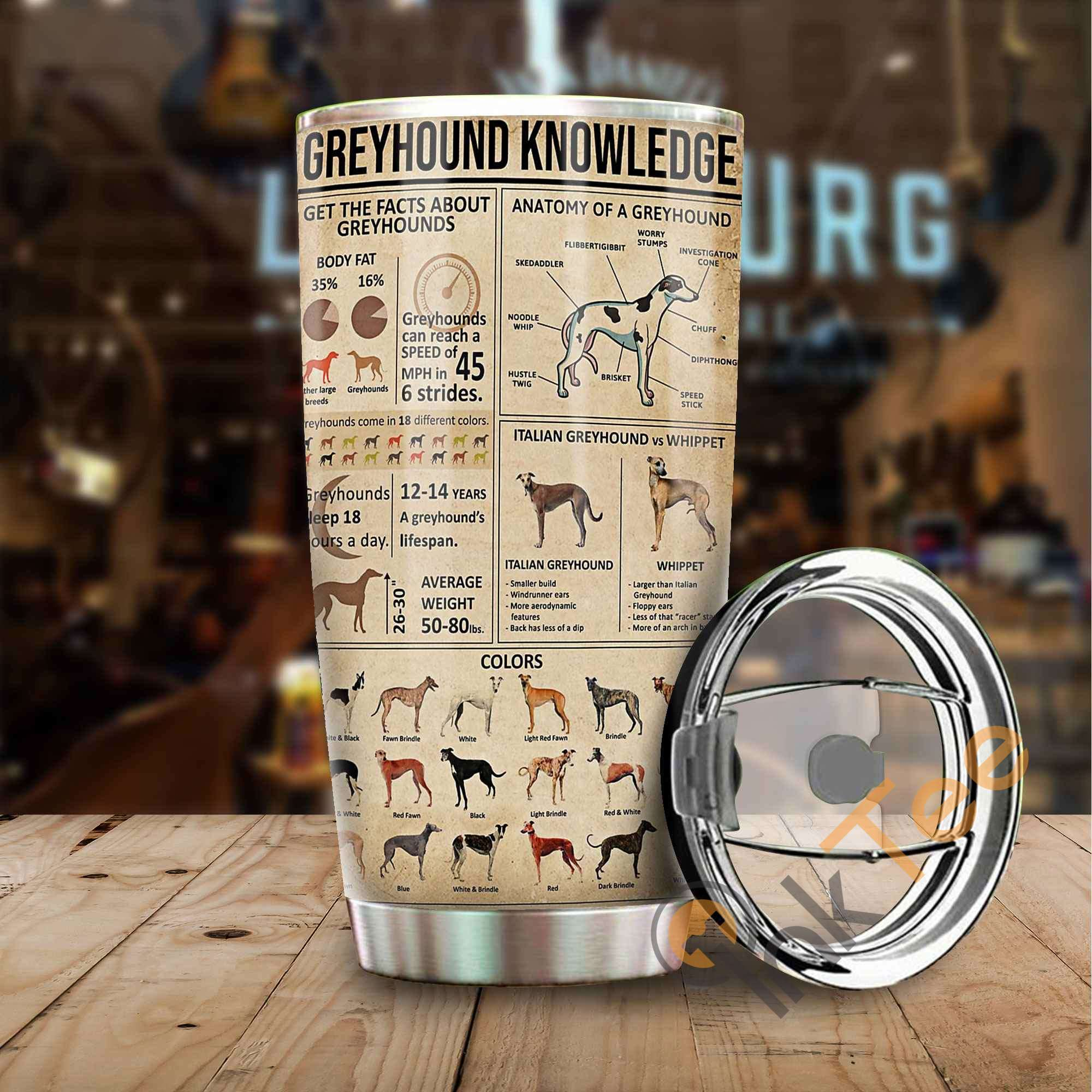 Greyhound Knowledge Amazon Best Seller Sku 3755 Stainless Steel Tumbler