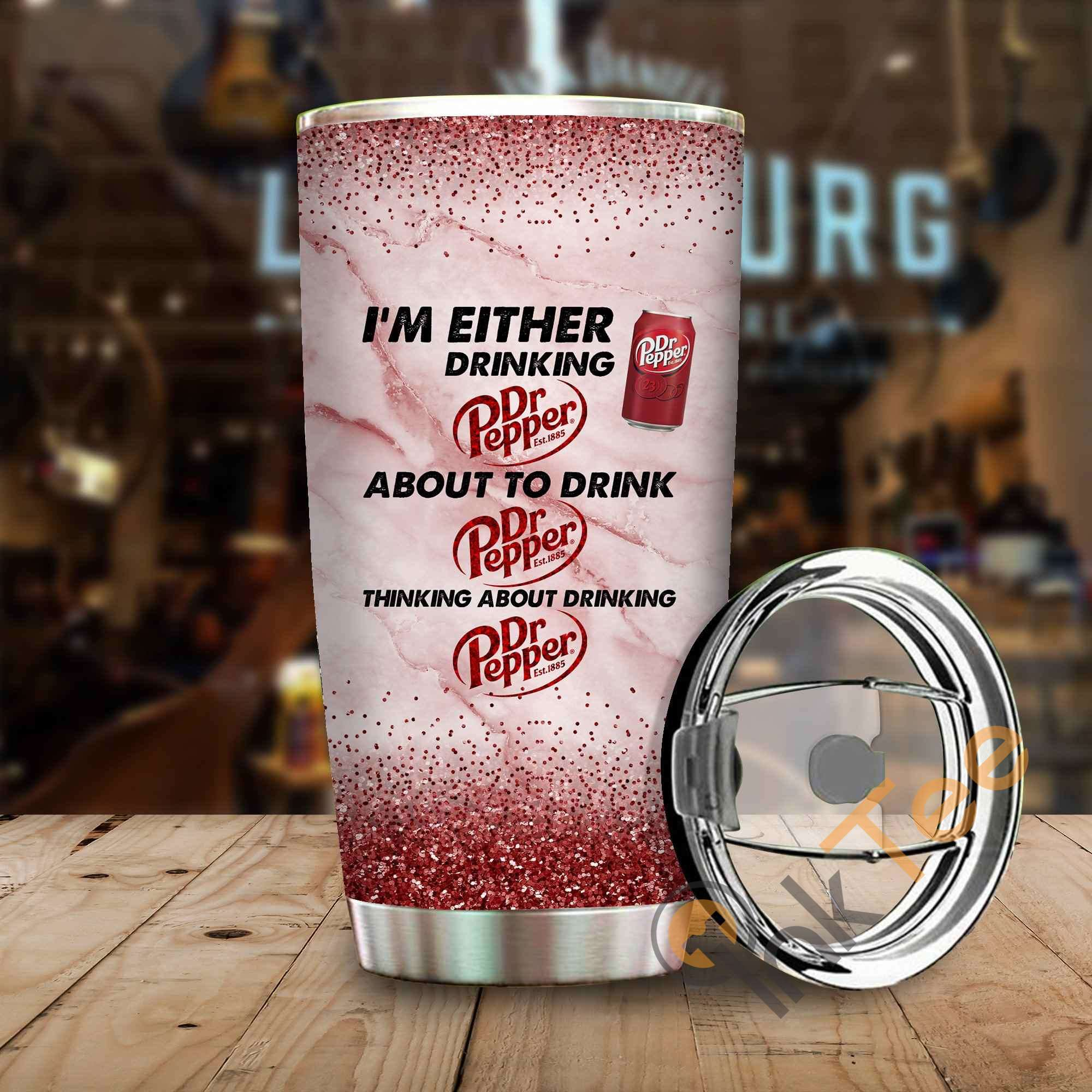 Im Either Drinking Dr Pepper Amazon Best Seller Sku 4056 Stainless Steel Tumbler