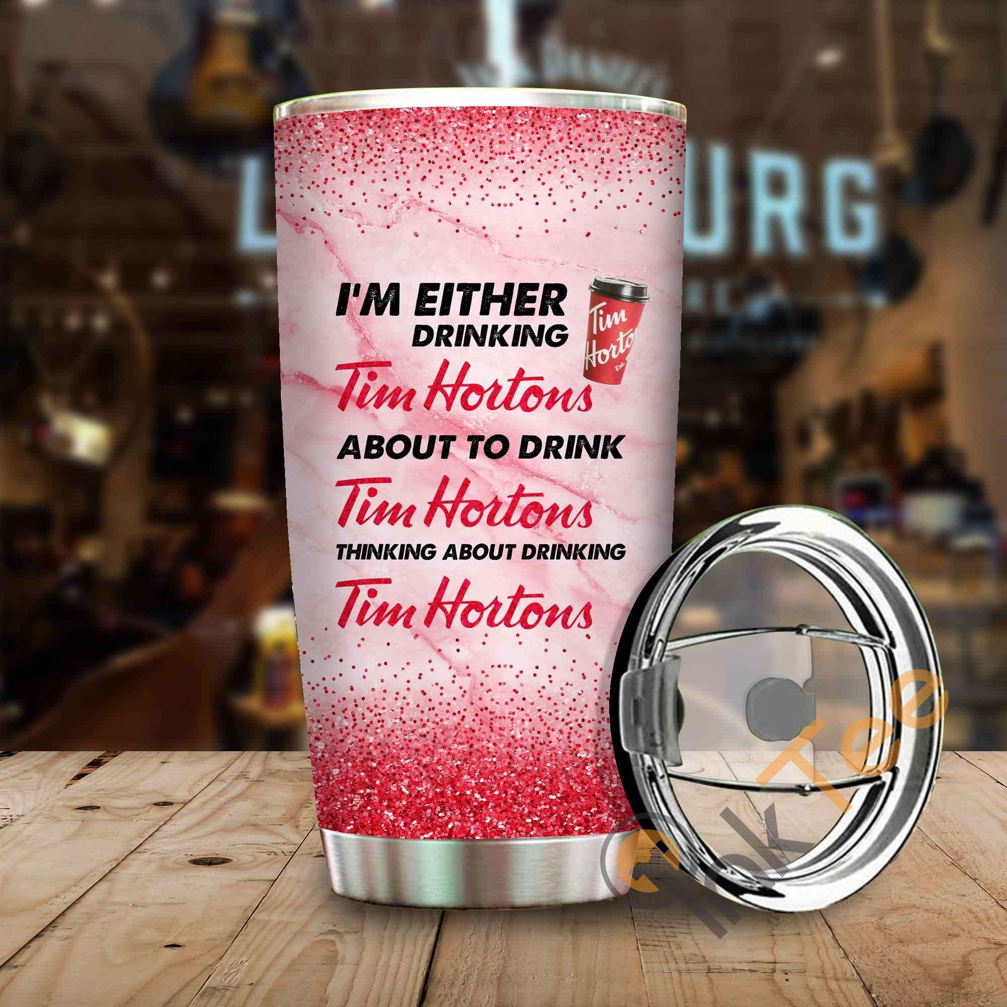 Im Either Drinking Tim Hortons Amazon Best Seller Sku 4017 Stainless Steel Tumbler