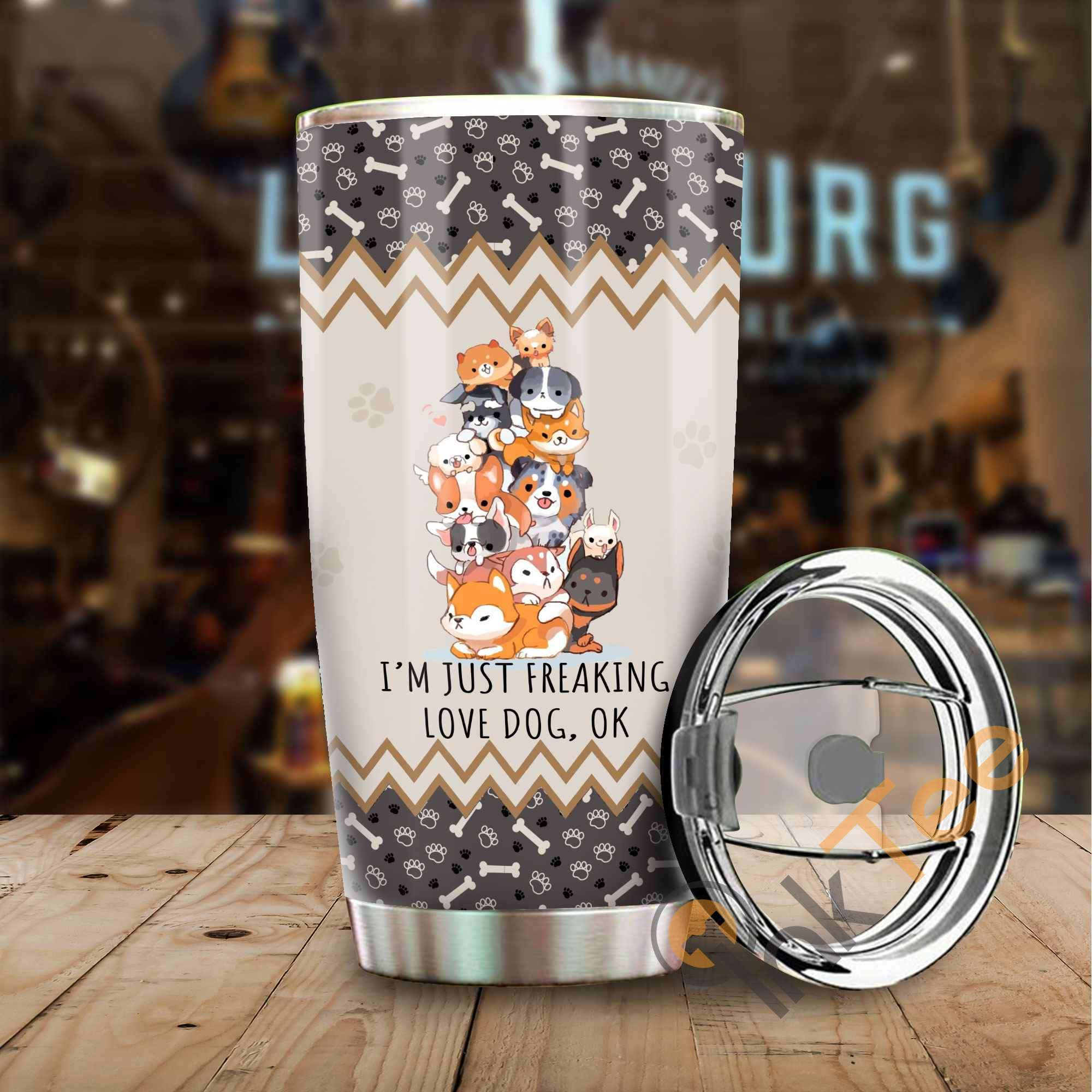 I'm Just Freaking Love Dogs Stainless Steel Tumbler