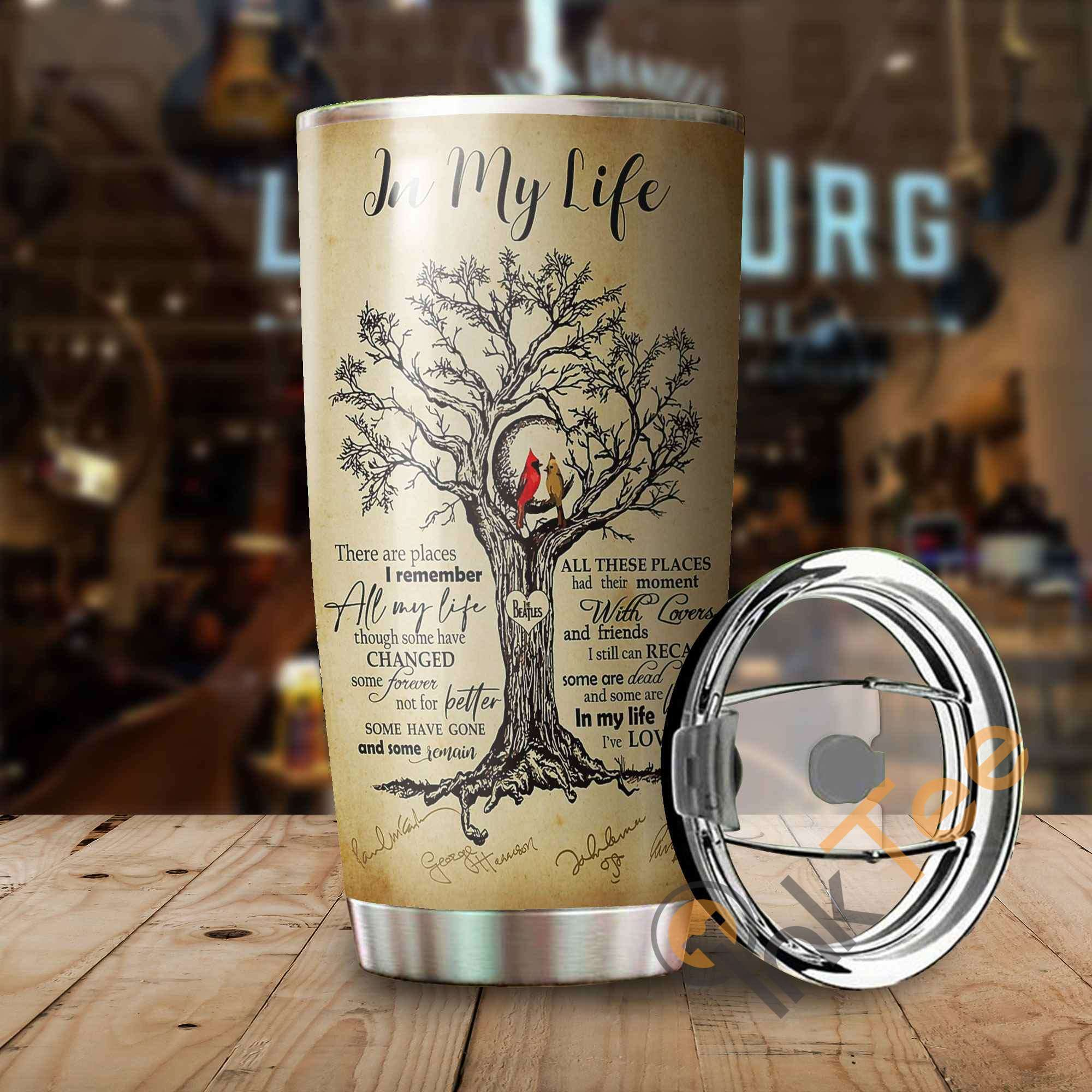 In My Life Stainless Steel Tumbler