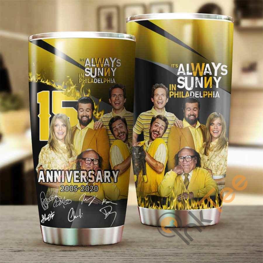 It's Always Sunny In Philadelphia 15 Years Anniversary Cup Amazon Best Seller Sku 4052 Stainless Steel Tumbler