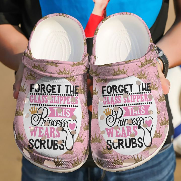 Nurse Forget The Glass Slippers Crocs Clog Shoes