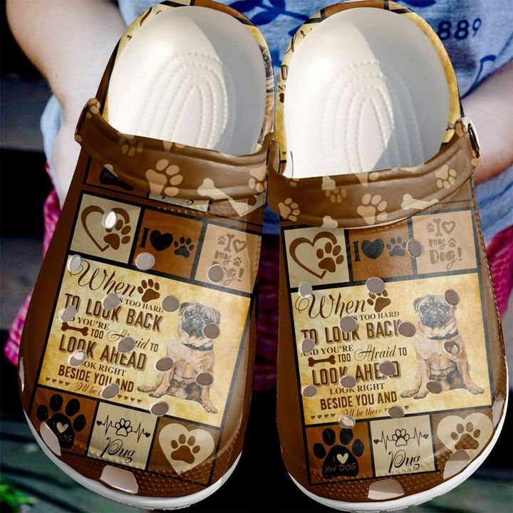 Pug I Will Be There Crocs Clog Shoes