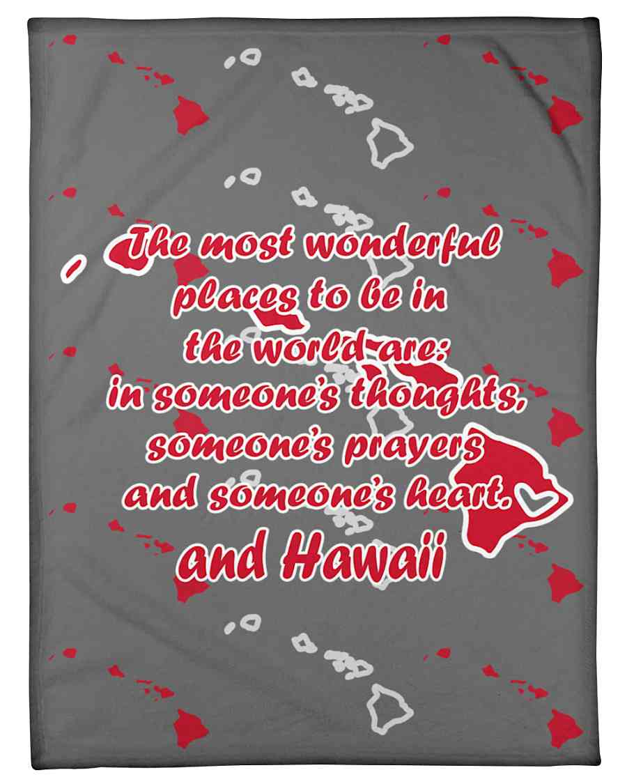 Hawaii The Most Wonderful Place Fleece Blanket