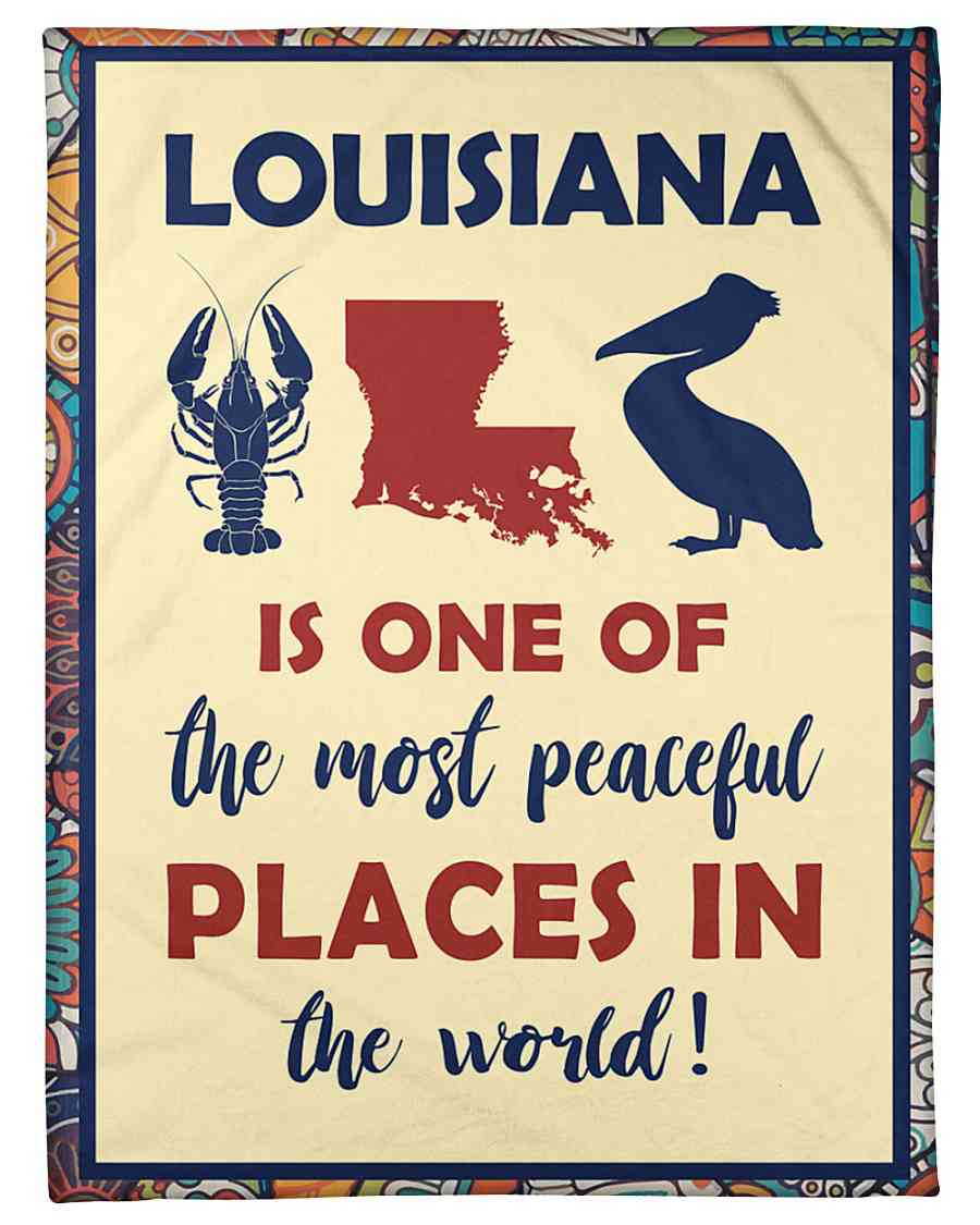 Louisiana Is One Of The Most Peaceful Places Fleece Blanket